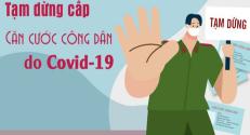 Bắc Giang: Tạm dừng cấp căn cước công dân từ 16/5